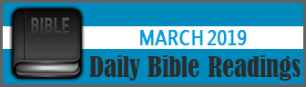 Daily Bible Readings for March 2019
