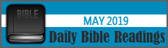 Daily Bible Readings for May 2019