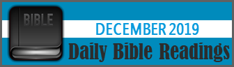 Daily Bible Readings for December 2019